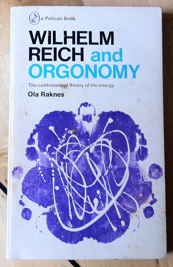 Ola Raknes Wilhelm Reich and Orgonomy