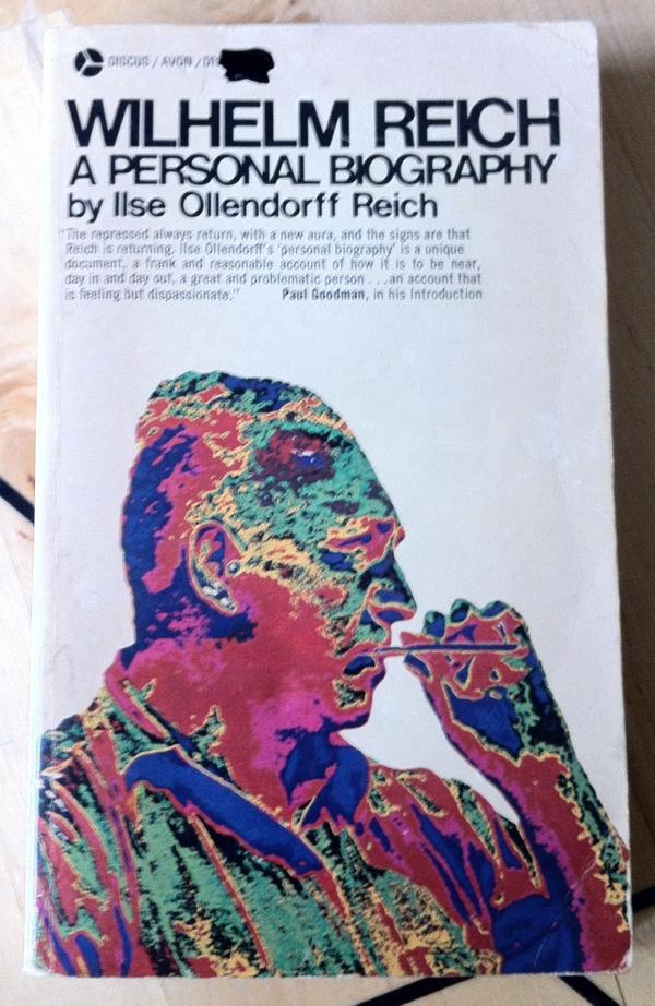 Ilse Ollendorff Reich Wilhelm Reich A Personal Biography