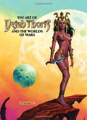 Robert Greenberger The Art of Dejah Thoris