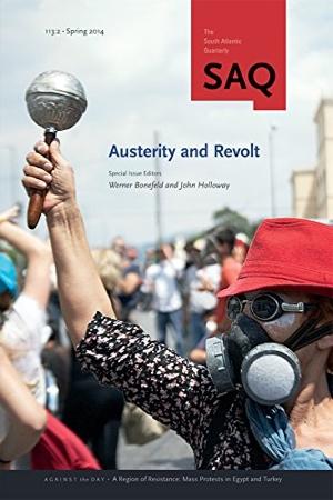 Werner Bonefeld John Holloway Austerity and Revolt