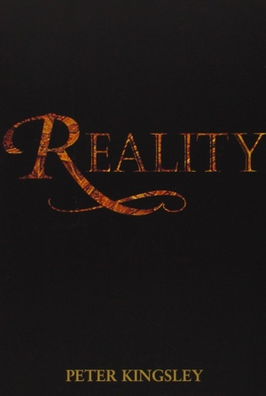 Peter Kingsley Reality