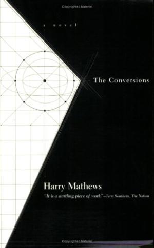 Harry Mathews The Conversions