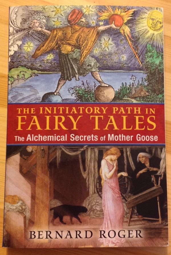 Bernard Roger The Initiatory Path in Fairy Tales from Inner Traditions