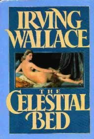 Irving Wallace The Celestial Bed