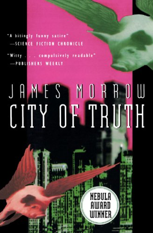 James Morrow City of Truth
