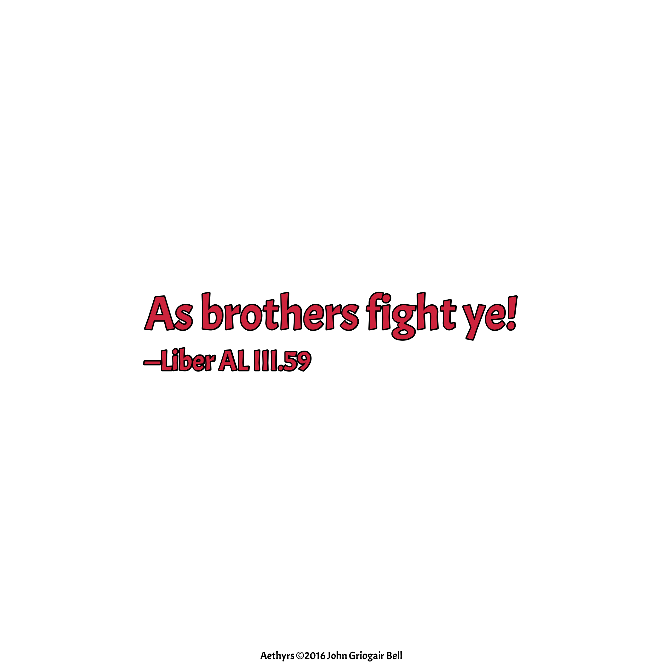Aethyrs panel 6 As brothers fight ye!