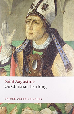 St Augustine On Christian Teaching