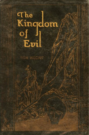 Ben Hecht The Kingdom of Evil