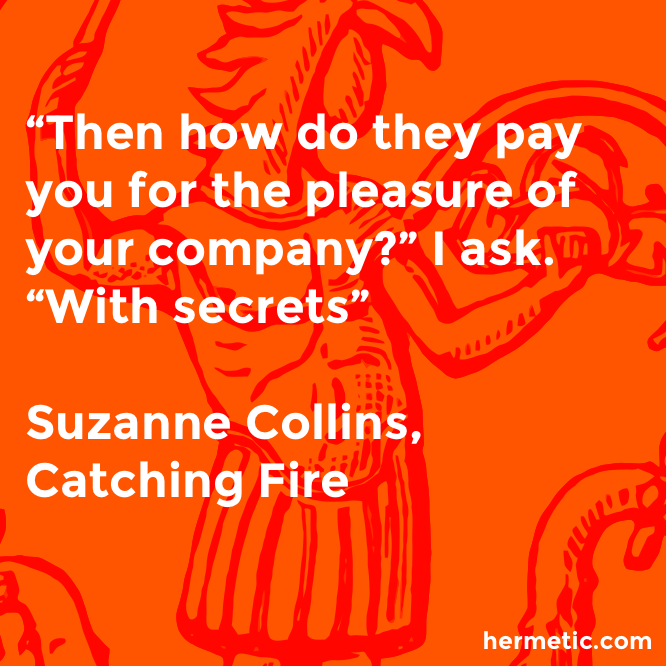 Hermetic quote Collins Catching secrets