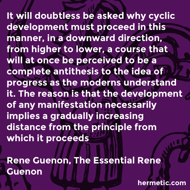 Hermetic Quote Guenon Essential Any Manifestation