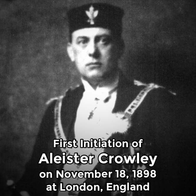 Hermetic Saints November 18 Aleister Crowley First Initiation