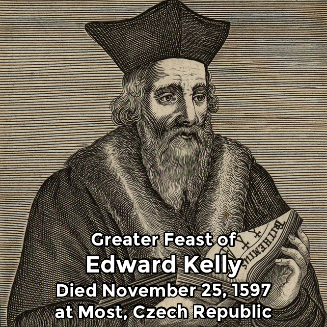 Hermetic Saints November 25 Edward Kelly Greater