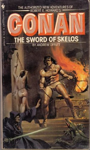 Andrew Offutt Conan The Sword of Skelos