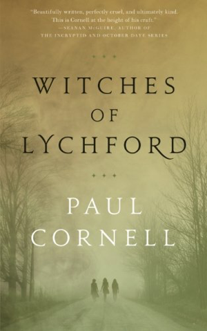 Paul Cornell Witches of Lychford