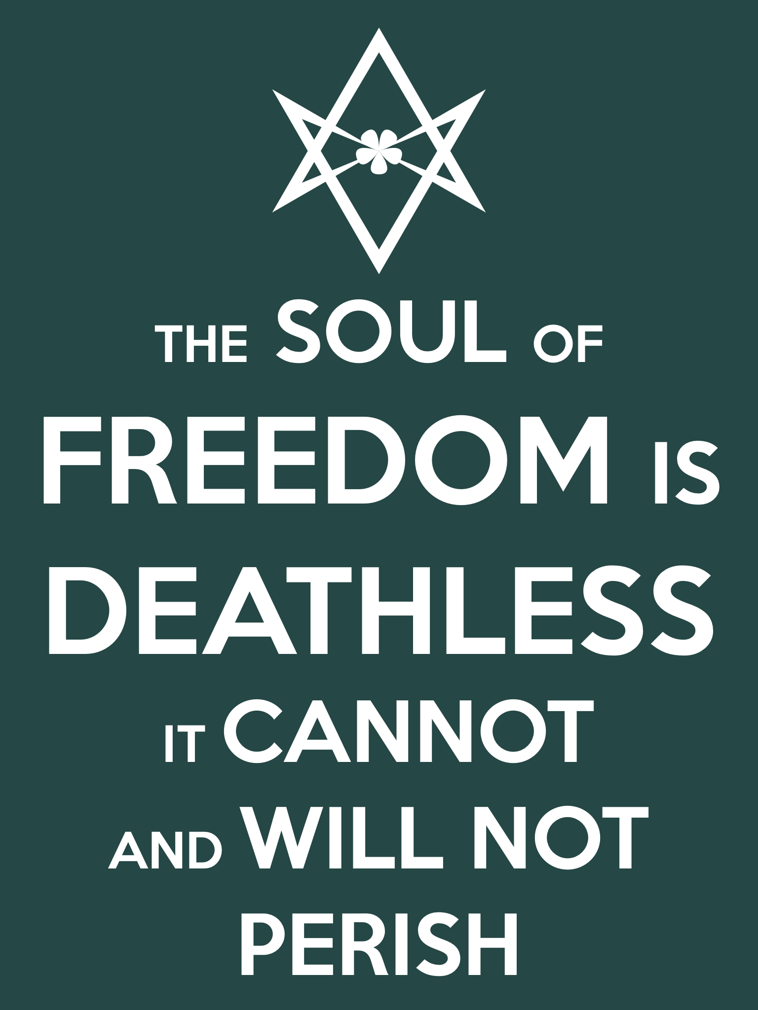 Unicursal FREEDOM IS DEATHLESS poster