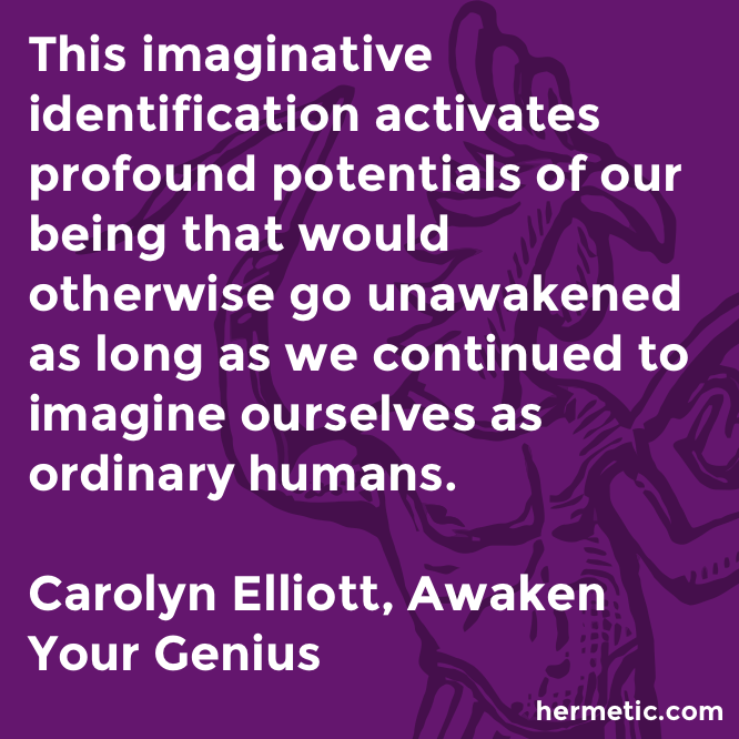 Hermetic quote Elliott Genius imaginative