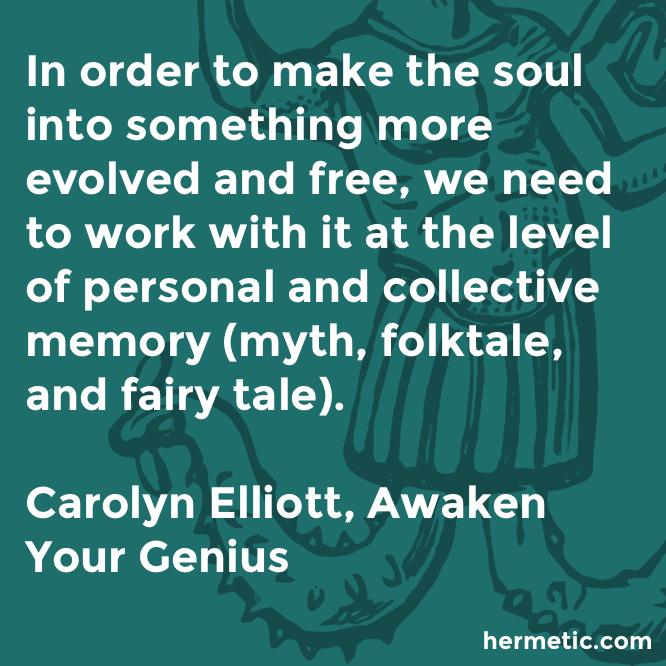 Hermetic quote Elliott Genius soul