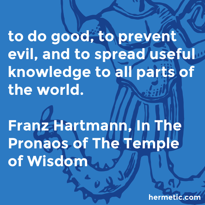 Hermetic quote Hartmann Pronaos do good
