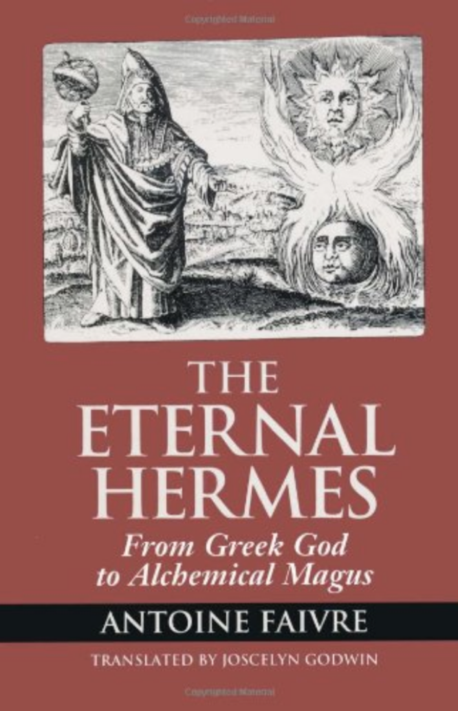 Faivre Godwin The Eternal Hermes
