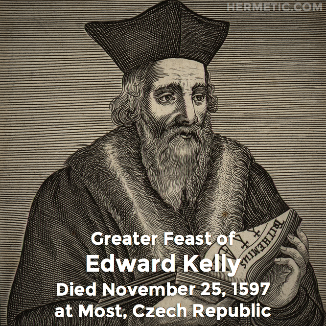 Hermetic calendar Nov 25 Edward Kelly