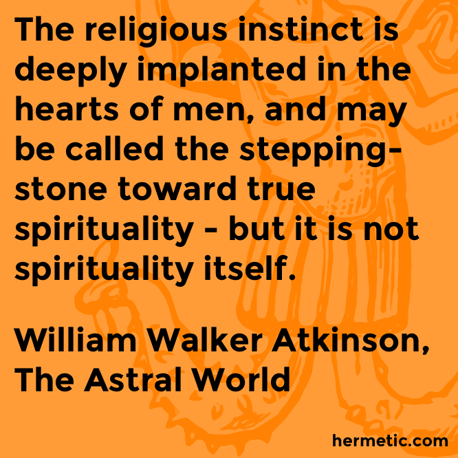 Hermetic quote Atkinson Astral spirituality
