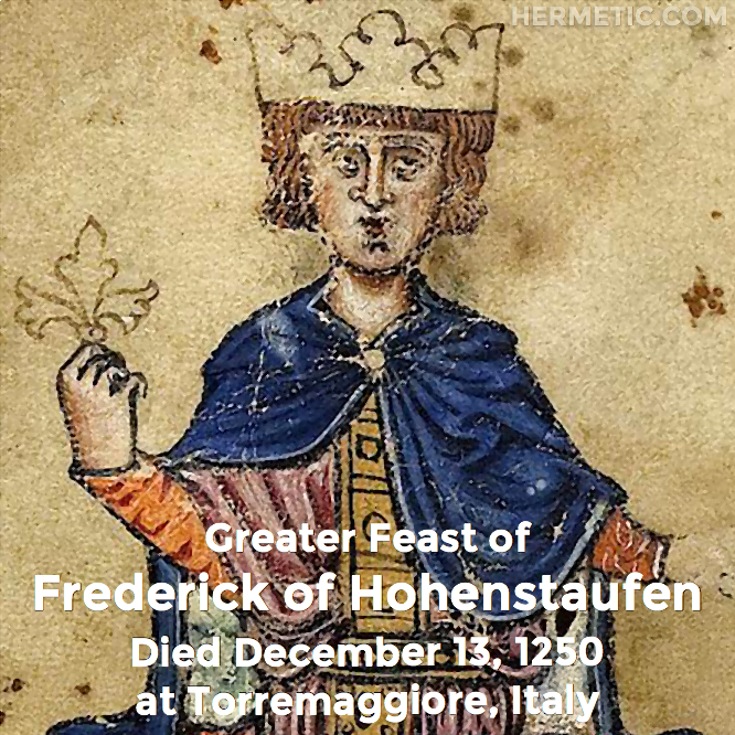 Hermetic calendar Dec 13 Frederick of Hohenstaufen