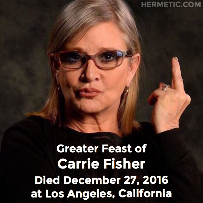 Hermetic calendar Dec 27 Carrie Fisher