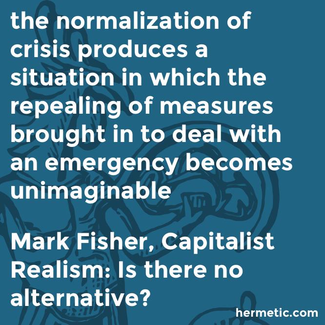 Hermetic quote Fisher Capitalist crisis