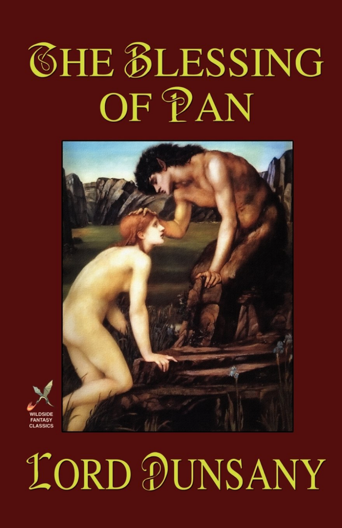 Dunsany Plunkett The Blessing of Pan