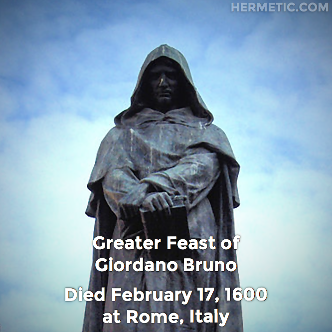 Hermetic calendar Feb 17 Giordano Bruno