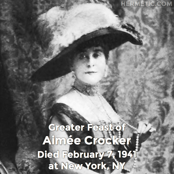 Hermetic calendar Feb 7 Aimee Crocker
