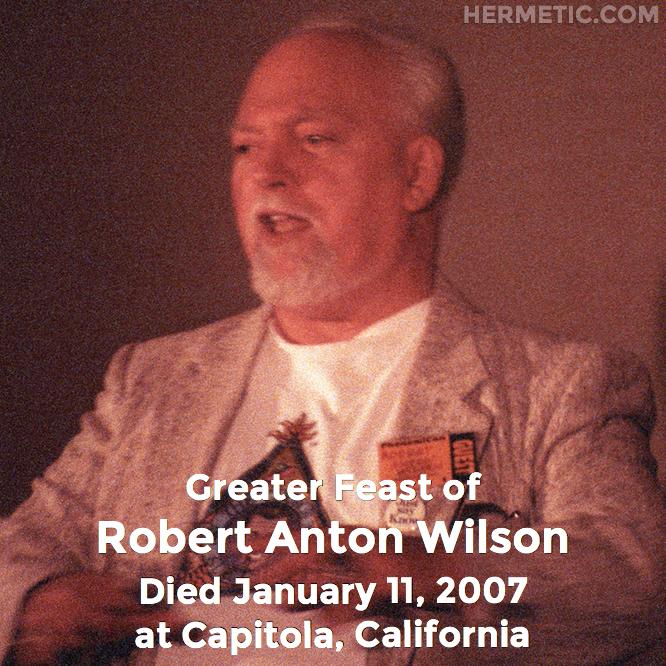 Hermetic calendar Jan 11 Robert Anton Wilson