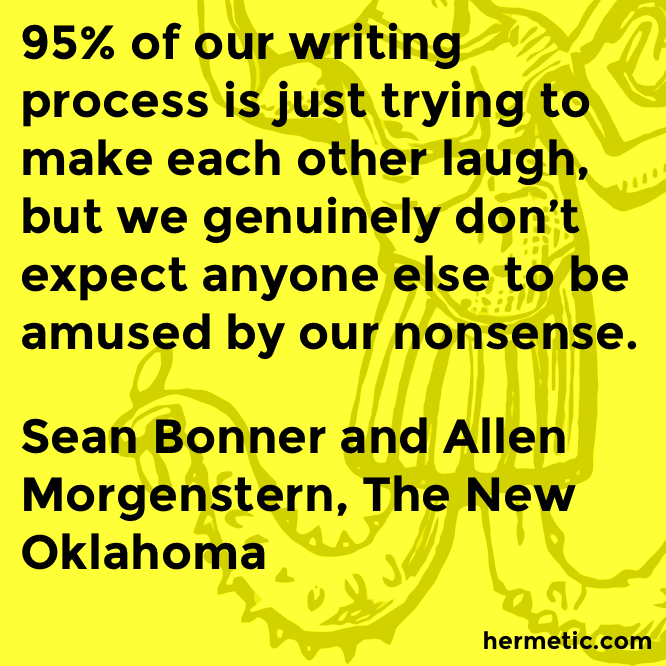 Hermetic quote Bonner Morgenstern Oklahoma nonsense