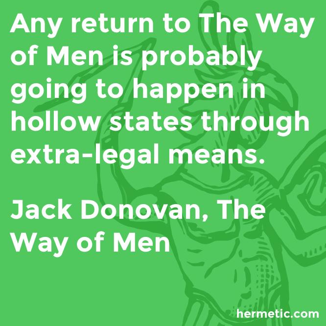 Hermetic quote Donovan Men hollow states