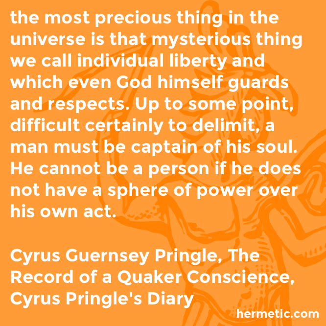 Hermetic quote Pringle Conscience individual liberty