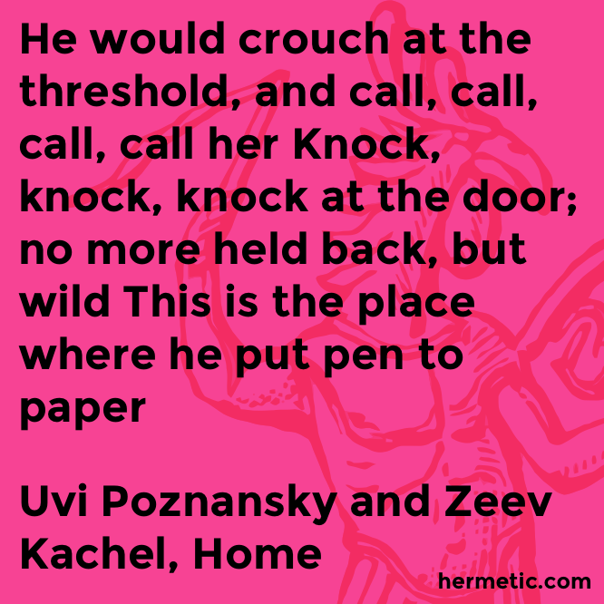 Hermetic quote Poznansky Kachel home place
