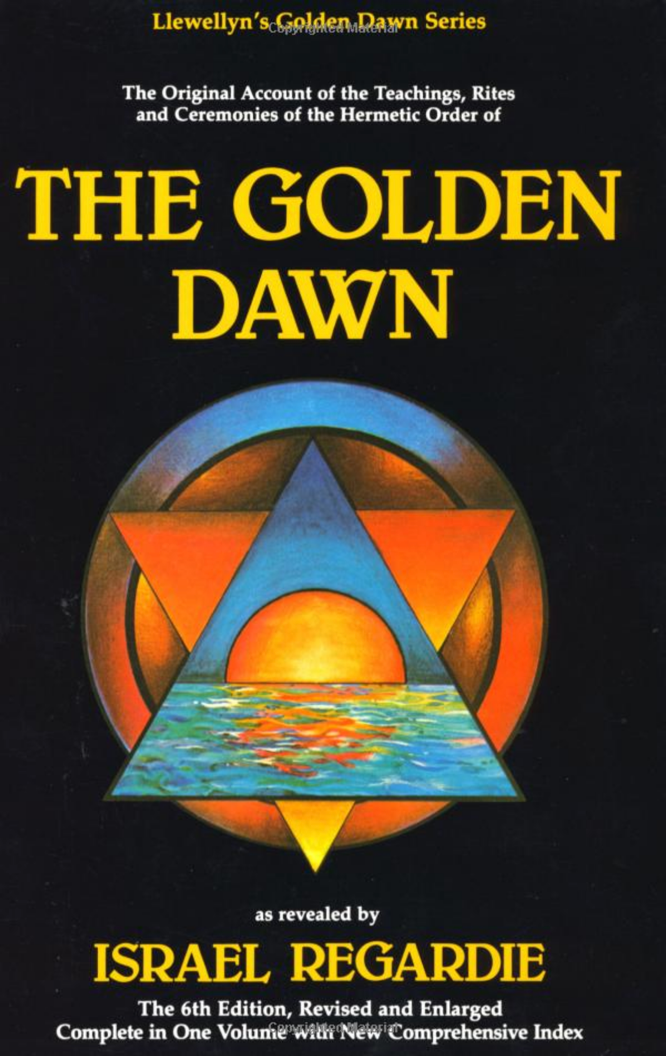 Regardie The Golden Dawn
