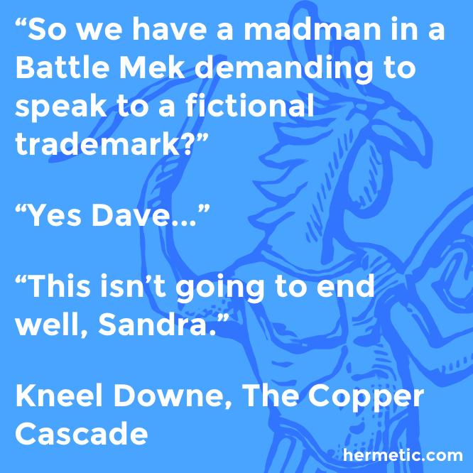 Hermetic quote Downe Copper trademark