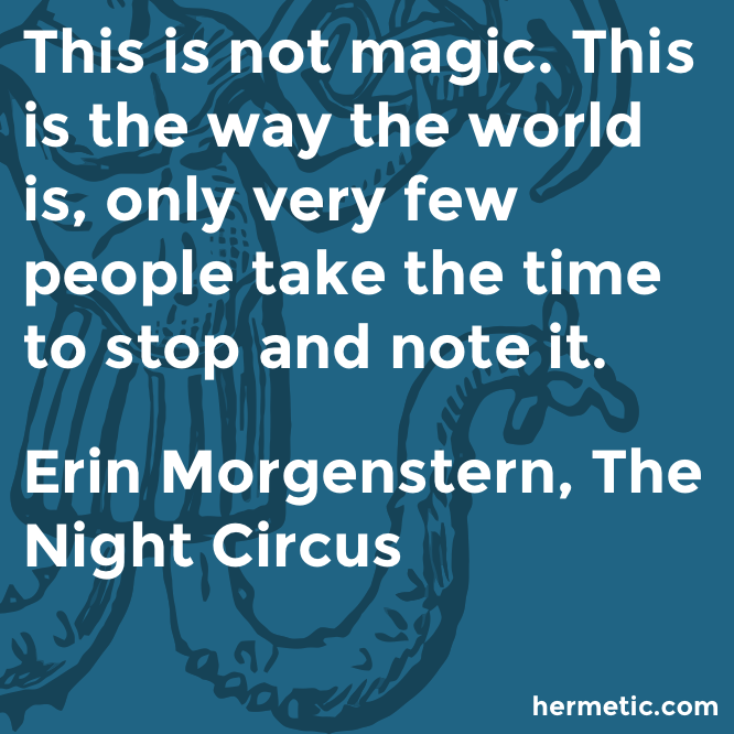Hermetic quote Morgenstern Circus magic