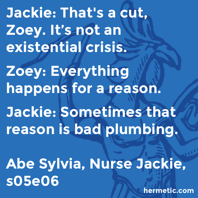 Hermetic quote Sylvia Jackie cut