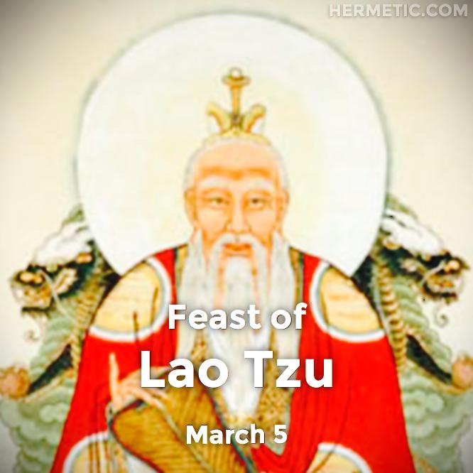 Hermetic calendar Mar 5 Lao Tzu