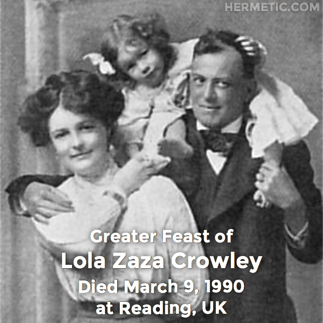 Hermetic calendar Mar 9 Lola Zaza Crowley