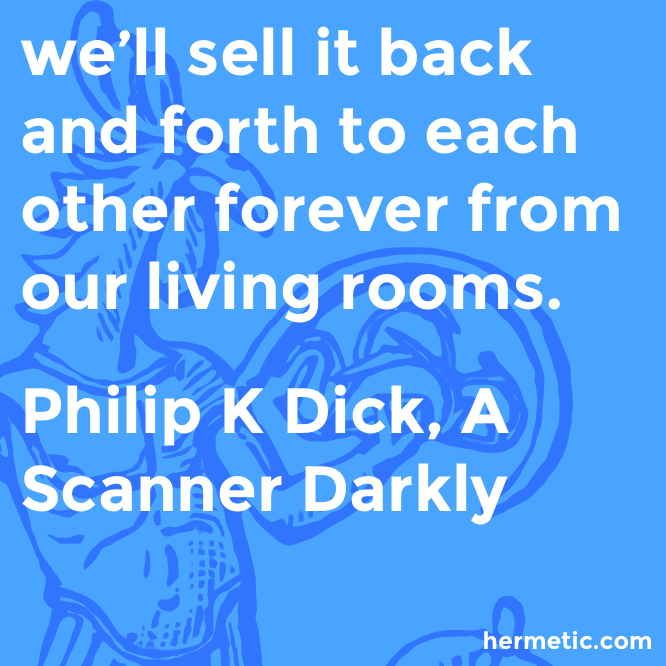 Hermetic quote Dick Scanner sell