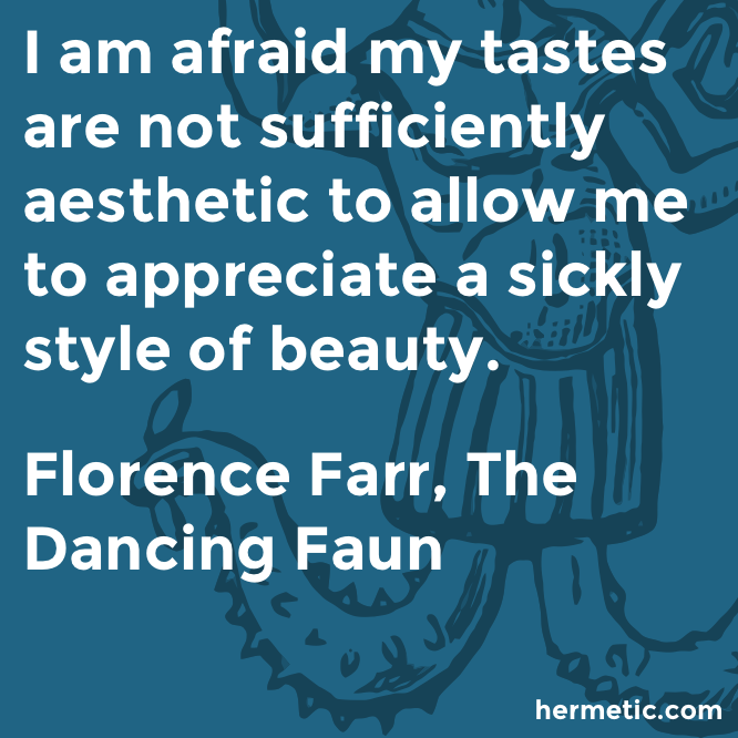 Hermetic quote Farr Faun beauty