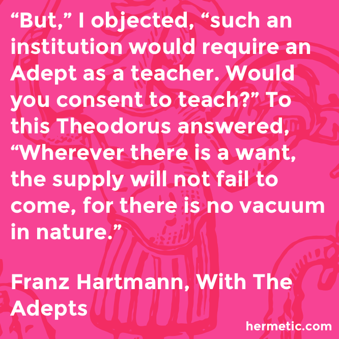 Hermetic quote Hartmann Adepts teach