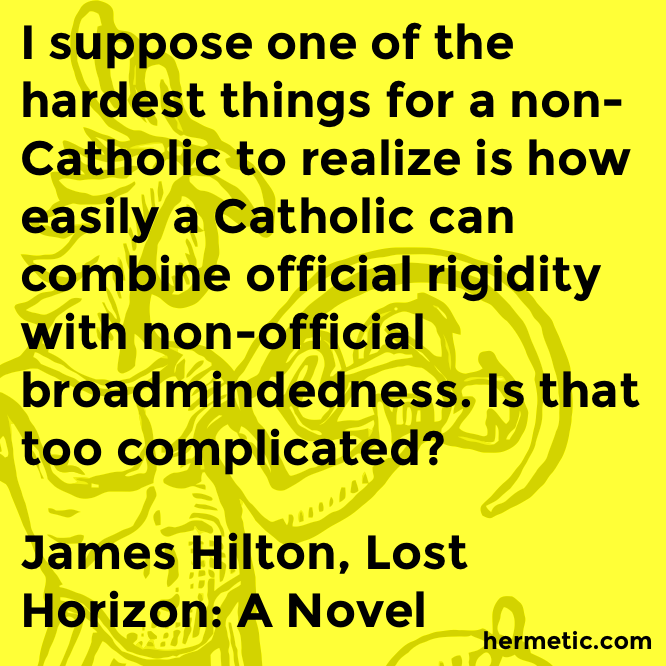 Hermetic quote Hilman Horizon catholic