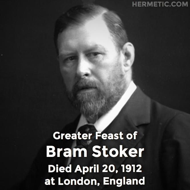 Hermetic calendar Apr 20 Bram Stoker