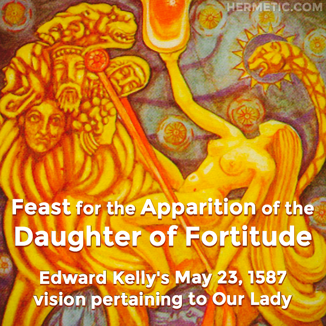 Hermetic calendar May 23 Daughter of Fortitude