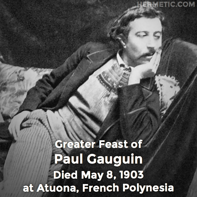 Hermetic calendar May 8 Paul Gauguin