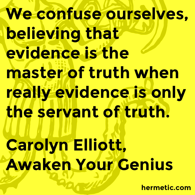 Hermetic quote Elliot Genius evidence